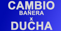 Cambio Bañera x Ducha